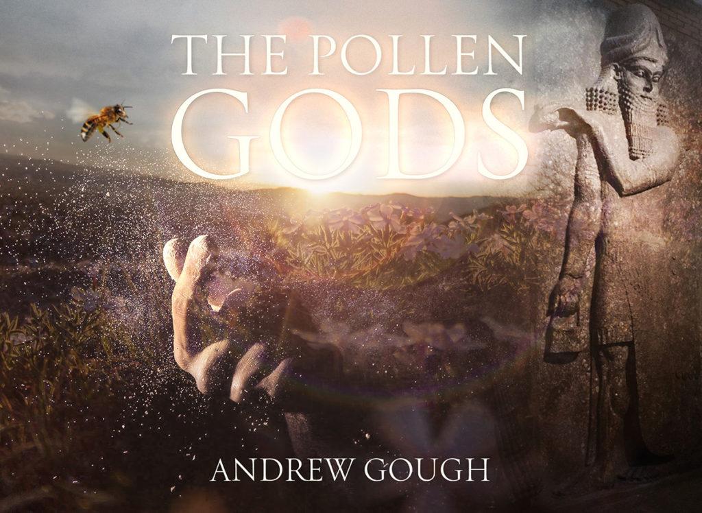 The Pollen Gods